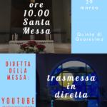 Domenica 29 marzo: Santa Messa ore 10 in diretta Youtube